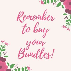 Remember to Buy Your Bundles!
